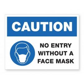 CAUTION No Entry Without A Face Mask Sign